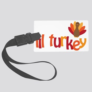 Mommys Lil Turkey Large Luggage Tag