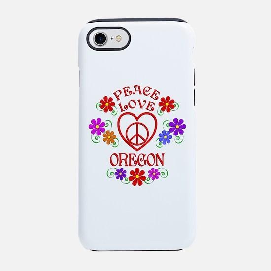 Peace Love Oregon iPhone 7 Tough Case