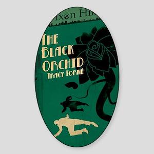 dixon the black orchid Sticker (Oval)