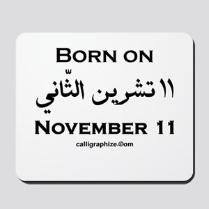 November 11 Birthday Arabic Mousepad