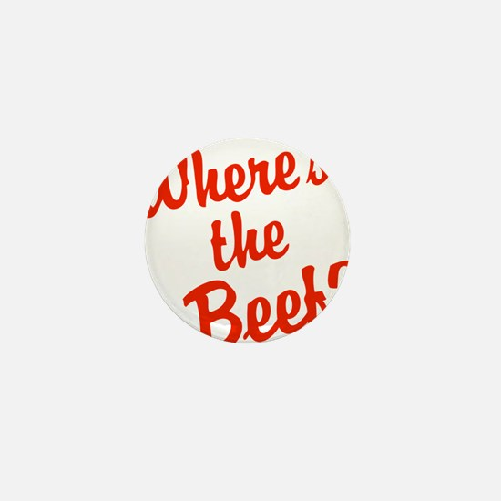 Where's The Beef? Mini Button