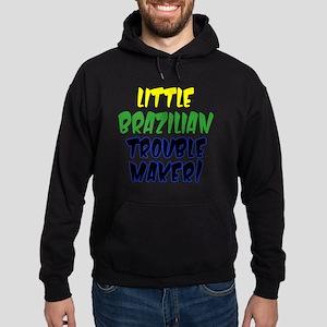 Little Brazilian Trouble Maker Hoodie (dark)