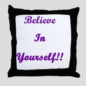 6x6believeinyourselftransparend Throw Pillow