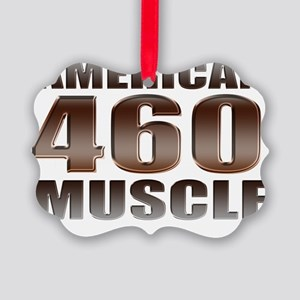 american muscle 460 Picture Ornament