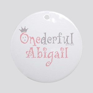 Onederful Abigail (2) Ornament (Round)