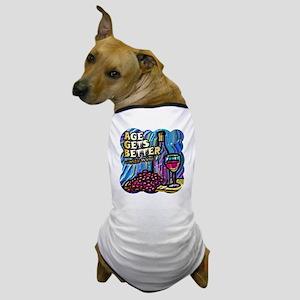 2AgeGetsBetter 12x12 Dog T-Shirt