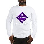 Hazardous Gluttony Long Sleeve T-Shirt