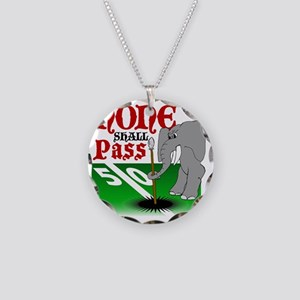 None.Shall.Pass Necklace Circle Charm