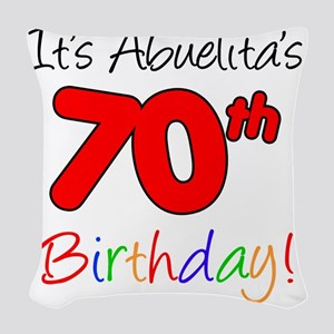 Abuelitas 70th Birthday Woven Throw Pillow