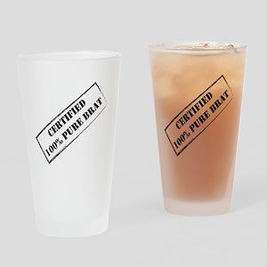 Certified Brat Drinking Glass