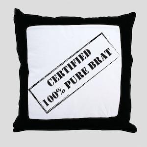 Certified Brat Throw Pillow