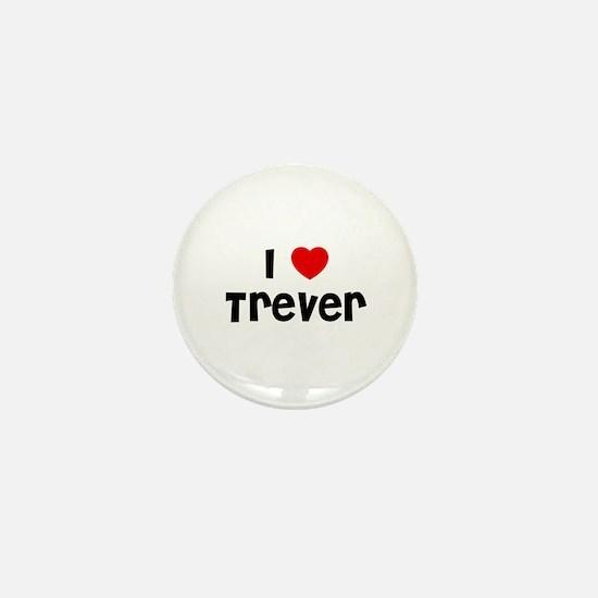 I * Trever Mini Button