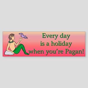 """Pagan Holiday"" Bumper Sticker"