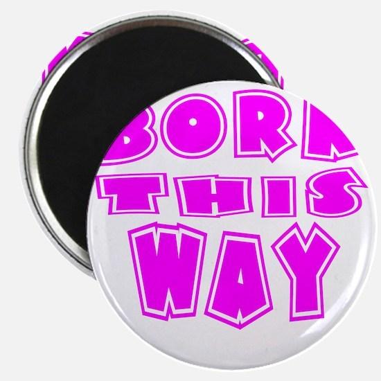 BORN Magnet