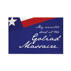 Goliad Massacre Rectangle Magnet