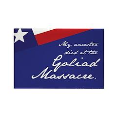 Goliad Massacre Rectangle Magnet (100 pack)