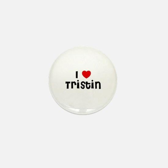 I * Tristin Mini Button