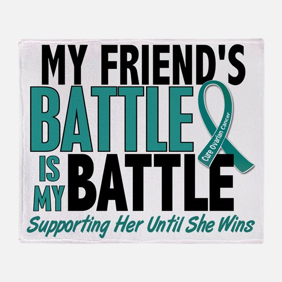D My Battle Too Friend Ovarian Cance Throw Blanket