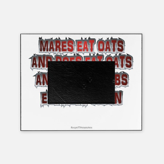 Mares Eat Oats dk Picture Frame