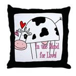 In the Moo'd Throw Pillow