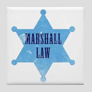 marshallLaw_tshirt_white Tile Coaster