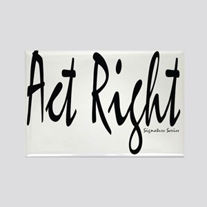 Act Right Signature Series Rectangle Magnet