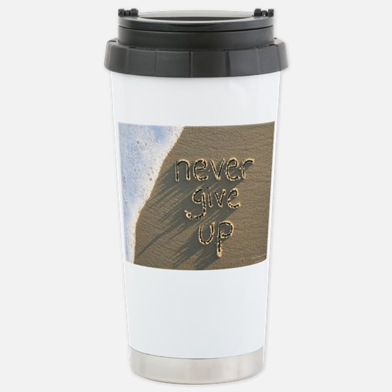 never give up Stainless Steel Travel Mug