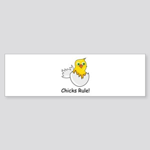 CHICKS RULE Bumper Sticker
