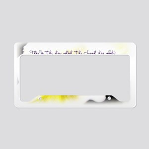 This is The Day License Plate Holder