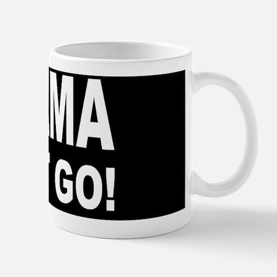 anti Obama Obama must godbutton Mug