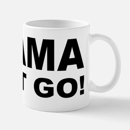 anti Obama Obama must gobump Mug