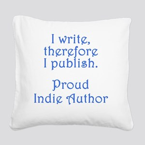 indie proud Square Canvas Pillow