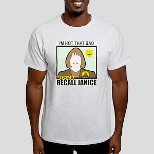 Dont Recall Janice happy sun Light T-Shirt