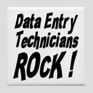 Data Entry Rocks ! Tile Coaster