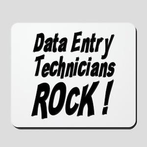 Data Entry Rocks ! Mousepad