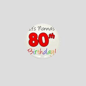 Nonnas 80th Birthday Mini Button