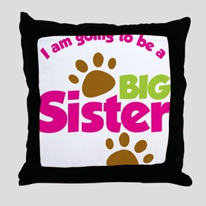 DogsPawPrintBigSisterToBe Throw Pillow