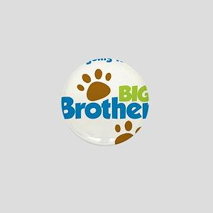 DogPawPrintBigBrotherToBe Mini Button