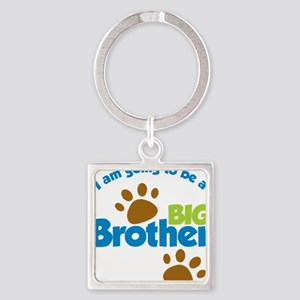 DogPawPrintBigBrotherToBe Square Keychain