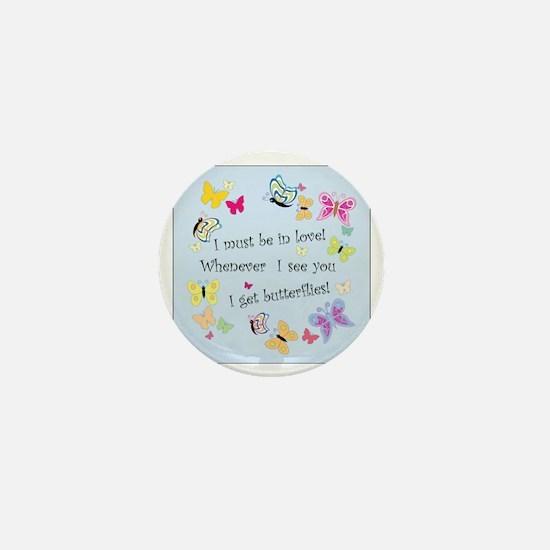 I Get ButterfliesB Mini Button