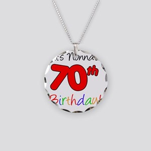 Nonnas 70th Birthday Party Necklace Circle Charm