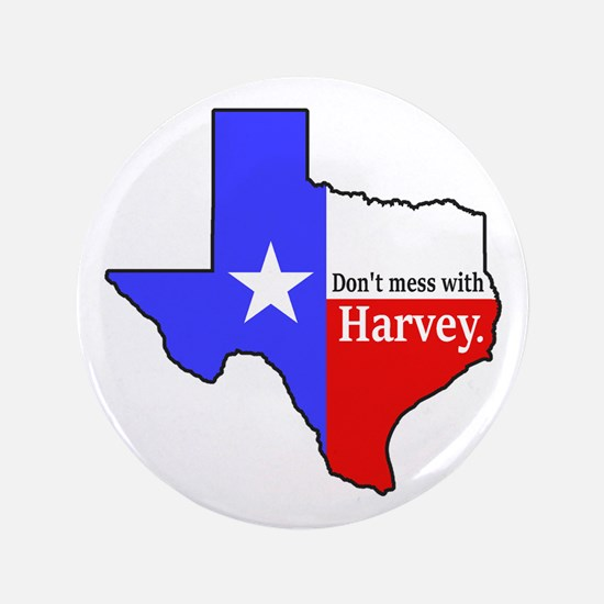 "Dont Mess With Harvey 3.5"" Button"