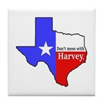 Dont Mess With Harvey Tile Coaster