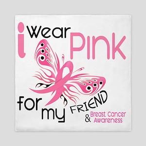 - I Wear Pink for my Friend Queen Duvet