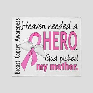 - Heaven Needed a Hero Mother Breast Throw Blanket