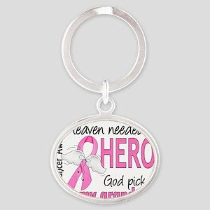 - Heaven Needed a Hero Grandma Breas Oval Keychain