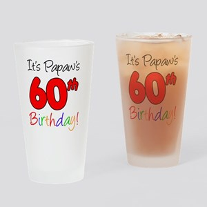 Papaws 60th Birthday Drinking Glass