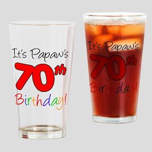 Papaws 70th Birthday Drinking Glass