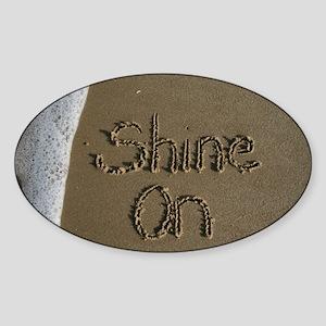 shine on Sticker (Oval)
