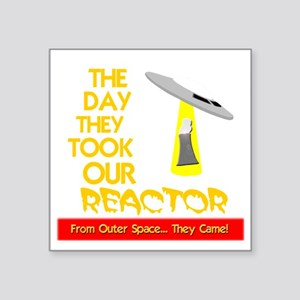 "funny ufo and nuclear react Square Sticker 3"" x 3"""